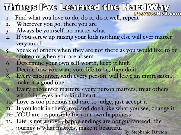 Things I've Learned the Hard Way…
