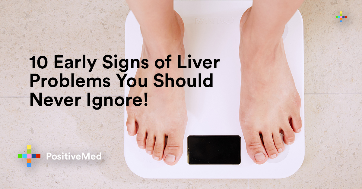 10 Early Signs of Liver Problems You Should Never Ignore!