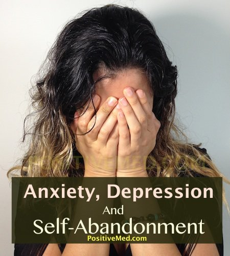 Anxiety, Depression and Self-Abandonment