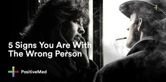 5 Signs You Are With The Wrong Person.