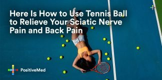 Here Is How to Use Tennis Ball to Relieve Your Sciatic Nerve Pain and Back Pain.