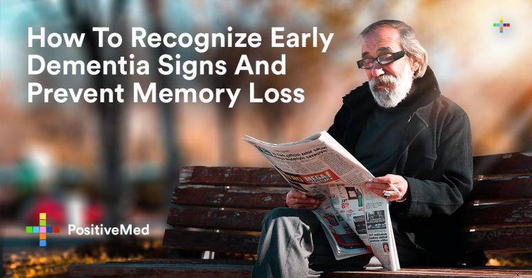How To Recognize Early Dementia Signs And Prevent Memory Loss