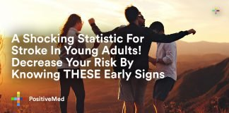 A Shocking Statistic For Stroke In Young Adults! Decrease Your Risk By Knowing THESE Early Signs