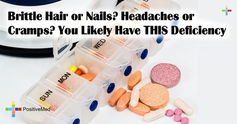 Brittle Hair or Nails? Headaches or Cramps? You Likely Have THIS Deficiency