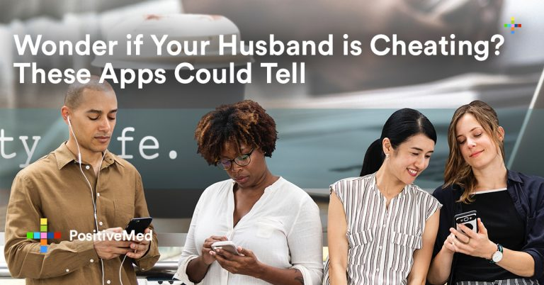 Wonder if Your Husband is Cheating? These Apps Could Tell