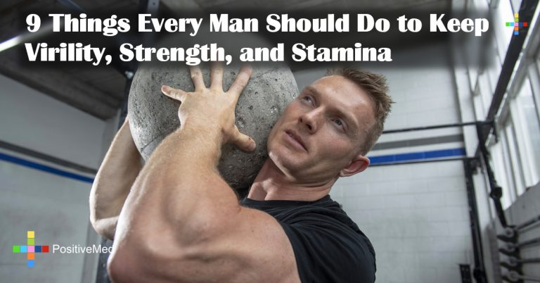9 Things Every Man Should Do to Keep Virility, Strength, and Stamina