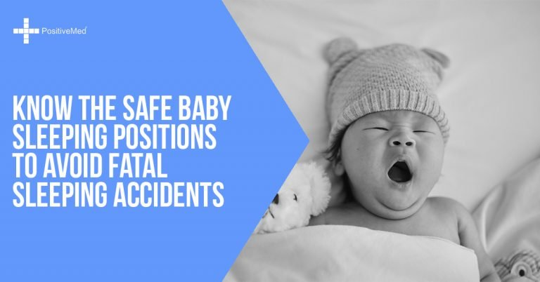 Know the Safe Baby Sleeping Positions to Avoid Fatal Sleeping Accidents