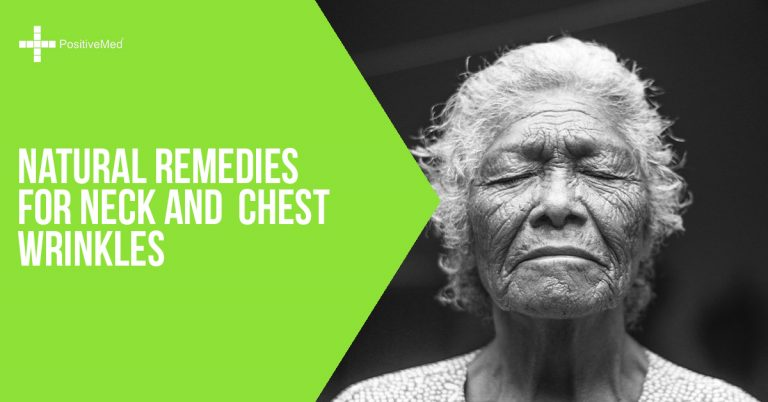Natural Remedies for Neck and Chest Wrinkles