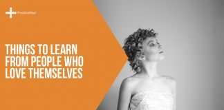 Things to Learn from People Who Love Themselves