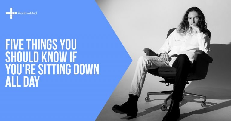 Five Things You Should Know If You're Sitting Down All Day