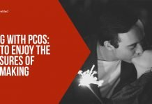 Living With PCOS How to Enjoy the Pleasures of Lovemaking