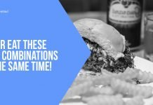 Never Eat These Food Combinations at the Same Time!