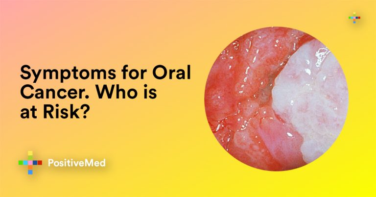 Symptoms for Oral Cancer. Who Is at Risk?