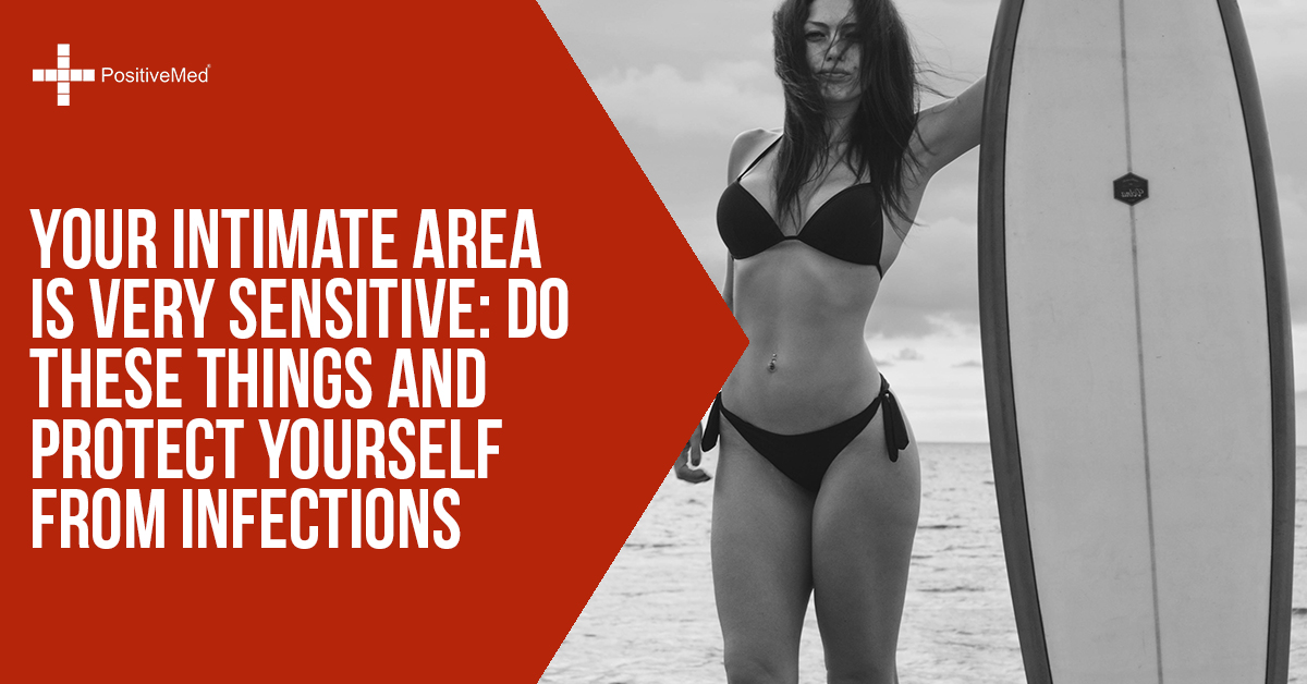 Your Intimate Area is Very SENSITIVE Do These Things and Protect Yourself From INFECTIONS