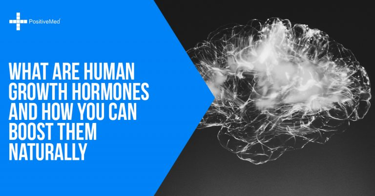 What are Human Growth Hormones and How You Can Boost Them Naturally