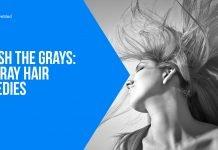 Banish the Grays DIY Gray Hair Remedies