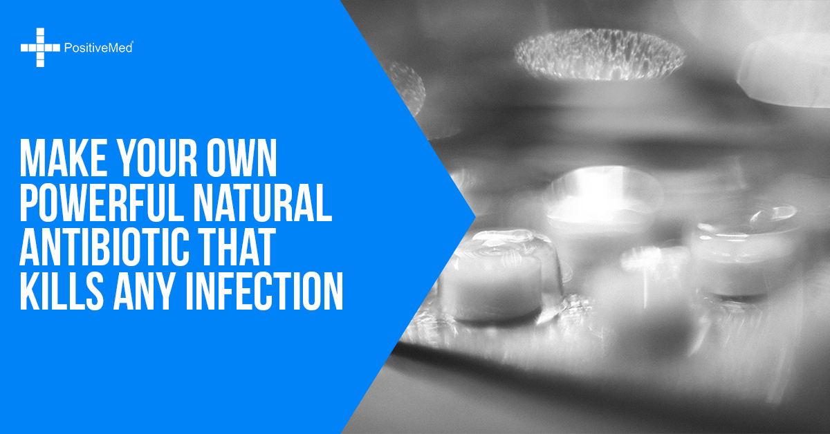 Make Your Own Powerful Natural Antibiotic That Kills Any Infection