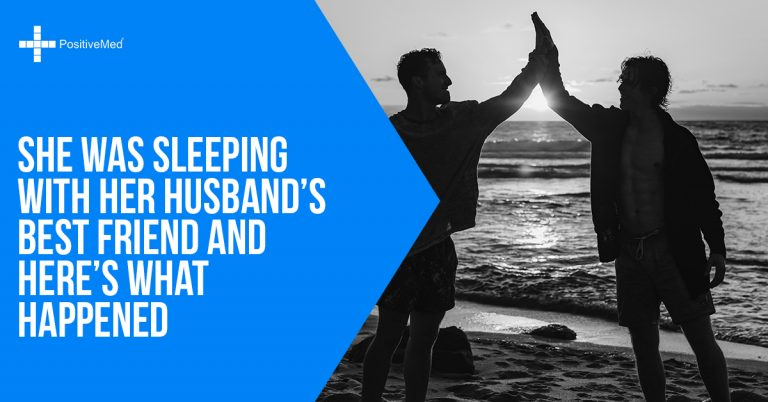 She Was Sleeping with Her Husband's Best Friend and Here's What Happened