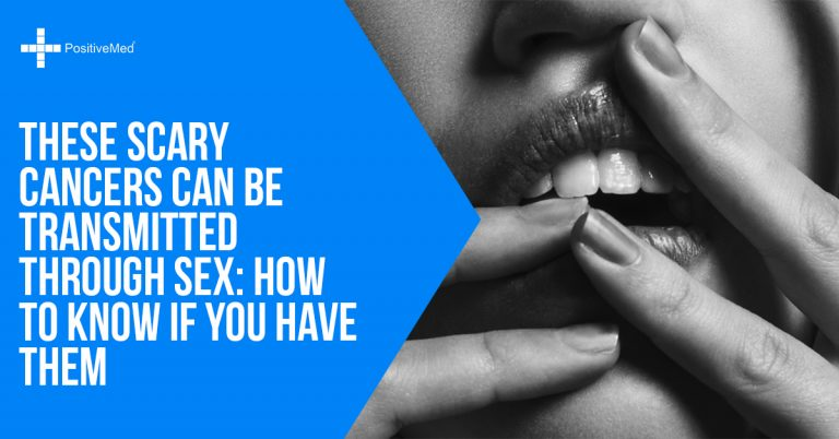 These Scary Cancers Can be Transmitted Through Sex: How to Know If You Have Them