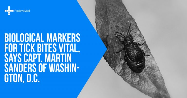Biological Markers for Tick Bites Vital, Says Capt. Martin Sanders of Washington, D.C.