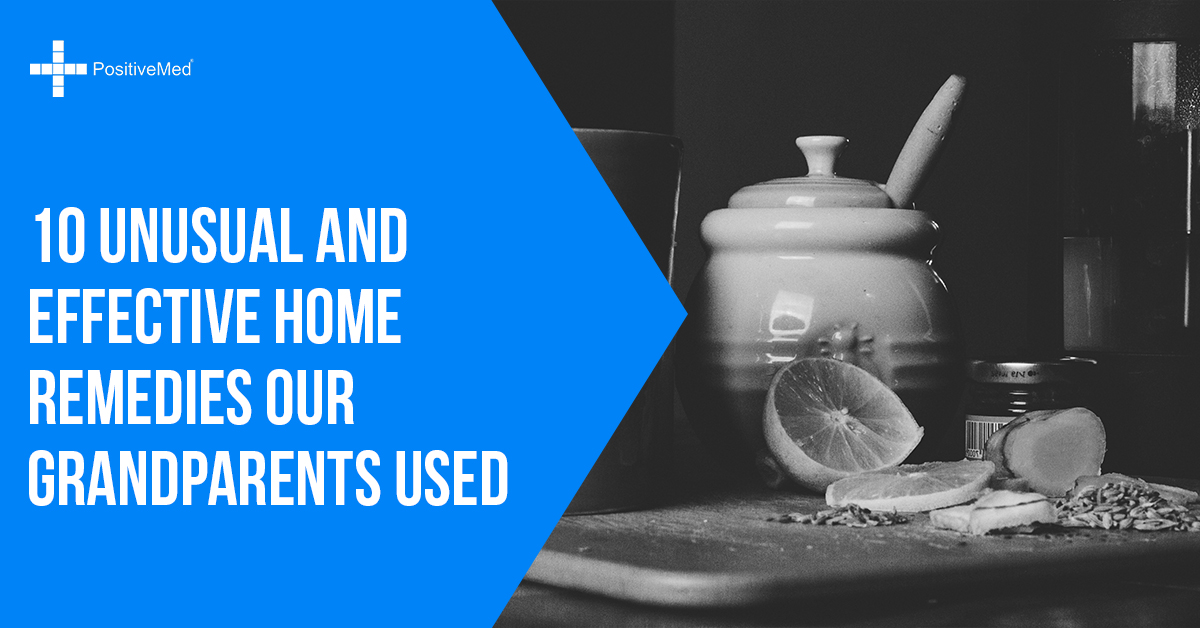 10 Unusual and Effective Home Remedies Our Grandparents Used
