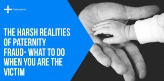The Harsh Realities Of Paternity Fraud- What To Do When You Are The Victim