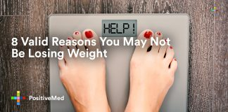 8 Valid Reasons You May Not be Losing Weight