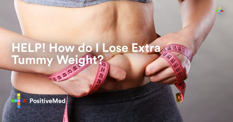 HELP! How do I Lose Extra Tummy Weight?