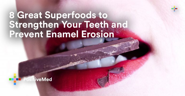 8 Great Superfoods to Strengthen Your Teeth and Prevent Enamel Erosion