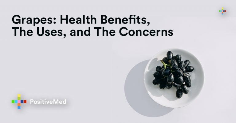 Grapes: Health Benefits, The Uses, and The Concerns