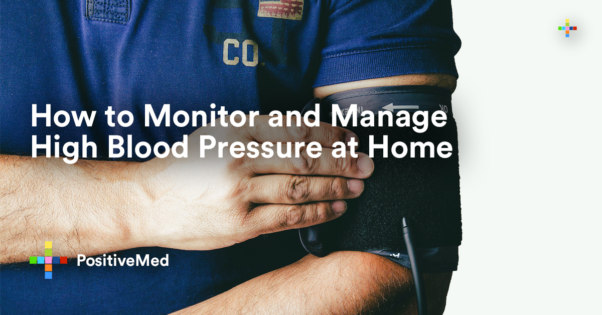How to Monitor and Manage High Blood Pressure at Home