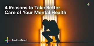 4 Reasons to Take Better Care of Your Mental Health.