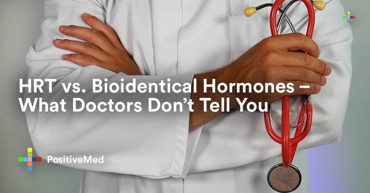 HRT vs. Bioidentical Hormones - What Doctors Don't Tell You