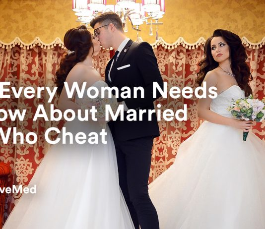 What Every Woman Needs To Know About Married Men Who Cheat.