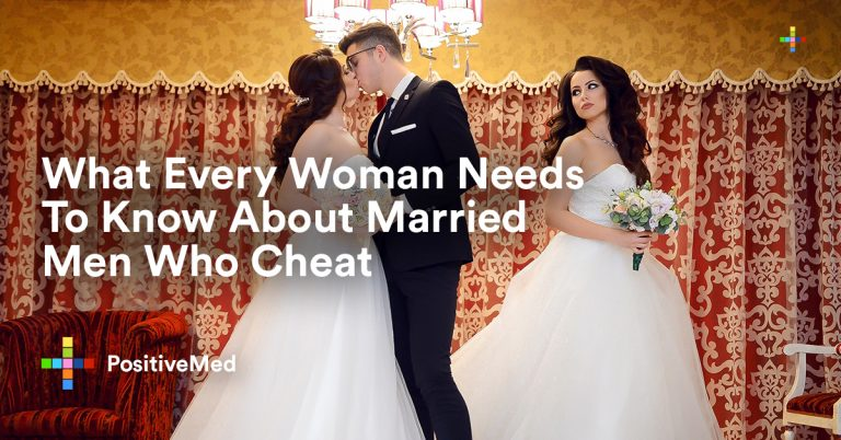What Every Woman Needs To Know About Married Men Who Cheat