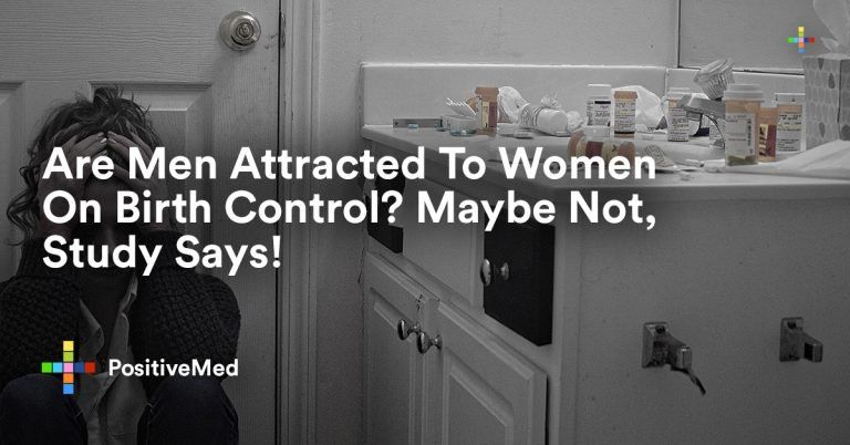 Are Men Attracted To Women On Birth Control? Maybe Not, Study Says!