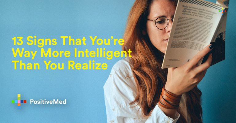 13 Signs That You're Way More Intelligent Than You Realize