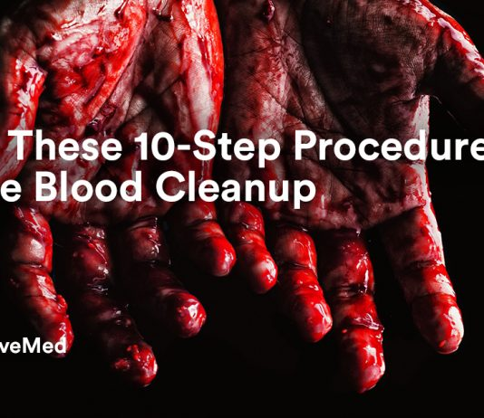 Apply These 10-Step Procedures To Safe Blood Cleanup.