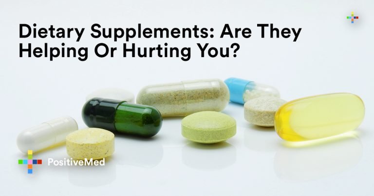 Dietary Supplements: Are They Helping Or Hurting You?