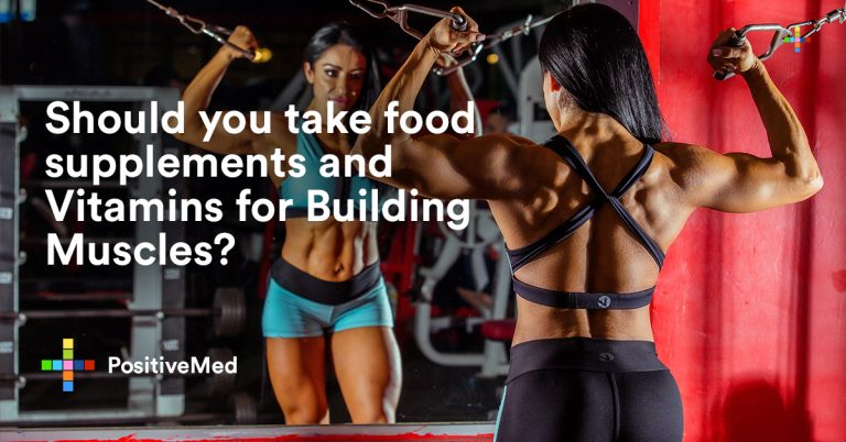 Should you take food supplements and Vitamins for Building Muscles?