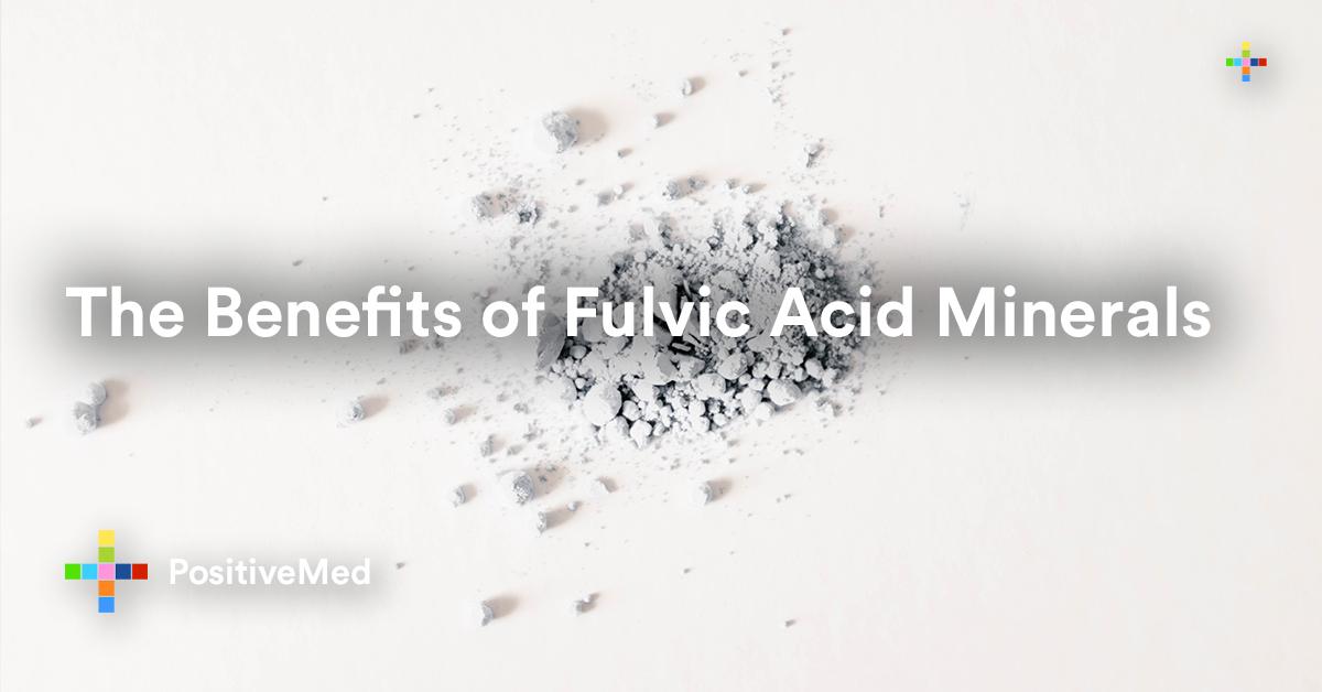 The Benefits of Fulvic Acid Minerals.