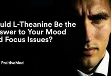 Could L-Theanine Be the Answer to Your Mood and Focus Issues.