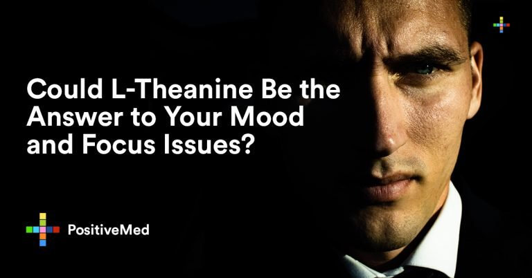 Could L-Theanine Be the Answer to Your Mood and Focus Issues?