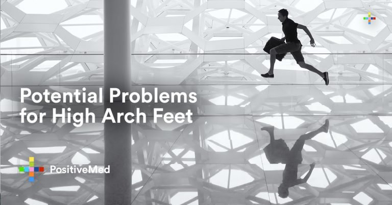 Potential Problems for High Arch Feet
