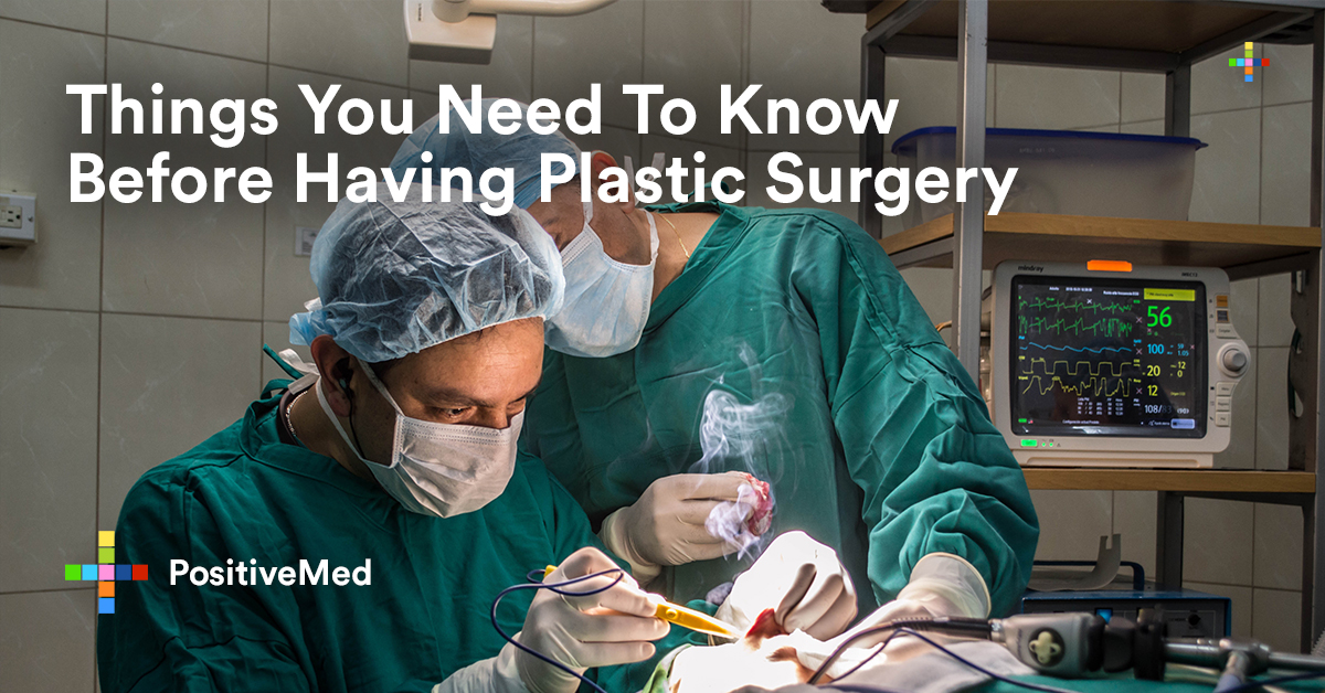 Things You Need To Know Before Having Plastic Surgery.