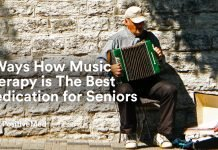 5 Ways How Music Therapy is The Best Medication for Seniors