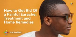 How to Get Rid Of a Painful Earache Treatment and Home Remedies