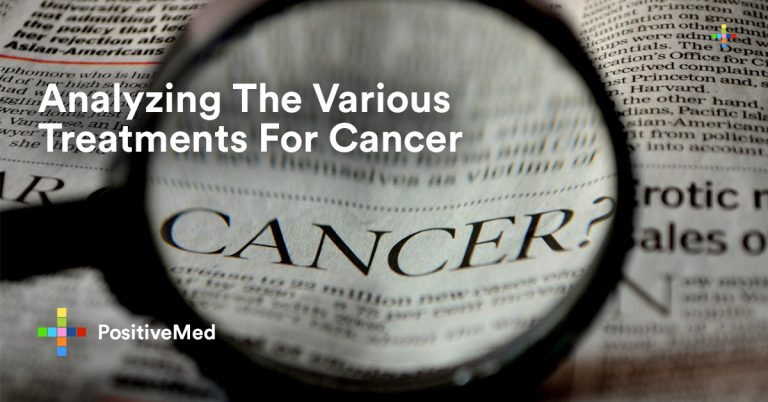 Analyzing The Various Treatments For Cancer