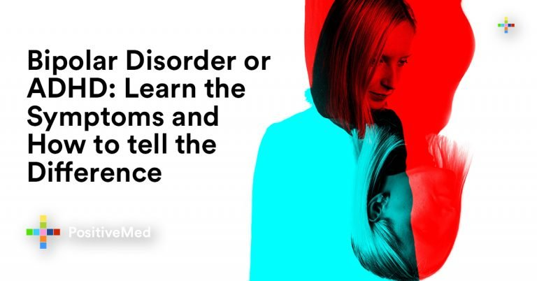 Bipolar Disorder or ADHD: Learn the Symptoms and How to tell the Difference