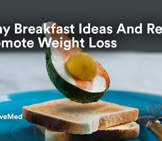 Healthy Breakfast Ideas And Recipes To Promote Weight Loss